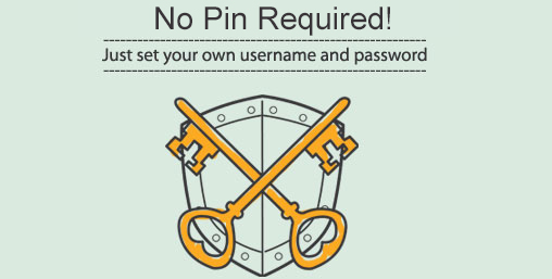 No Pin required!